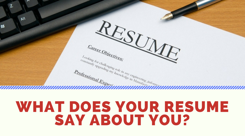 What Does Your Resume Say About You? – Synergy Medical Recruiters